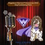 Wigglebutt Warriors Announces 2015 Dog Fundraising Plans