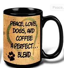 Peace, love, dogs, and coffee a perfect blend mug for dog lovers