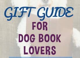 Gift Guide for Dog Book Lovers